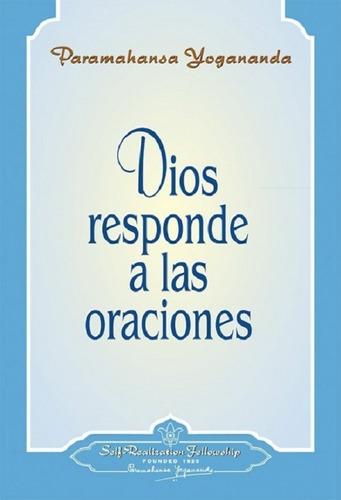 Dios Responde A Las Oraciones