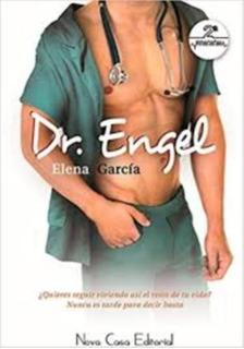 Dr. Engel - El Tormento De Alex Libros De Elena García Pdf