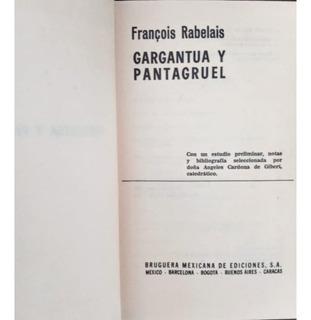 Francois Rabelais, Gargantúa Y Pantagruel