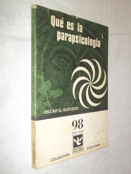 Livro - Qué Es La Parapsicologia - Oscar G. Quevedo