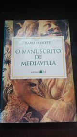 O Manuscrito De Mediavilla - Frete Grátis