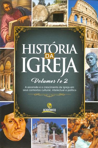 Livro E.fergusson - História Da Igreja - Vol.1 E 2