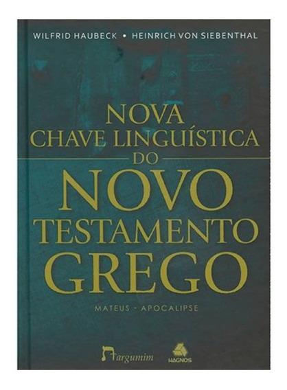 Nova Chave Linguística Do Novo Testamento Grego Mateus-apoca