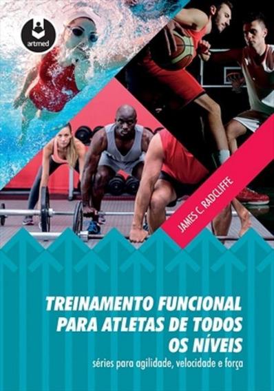 Treinamento Funcional Para Atletas De Todos Os Niveis - Artm