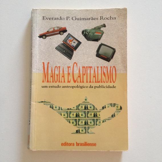 Livro Magia E Capitalismo Estudo Antropológico Publicidade C