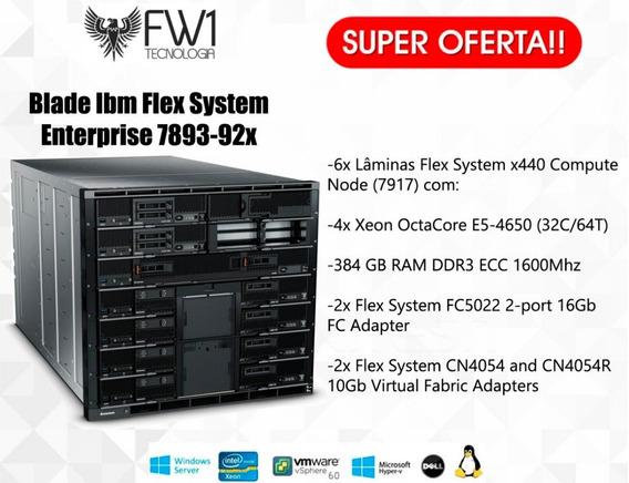 Blade Ibm Flex System 7893-92x 6x X440 4x Xeon 8c 384gb 16fc
