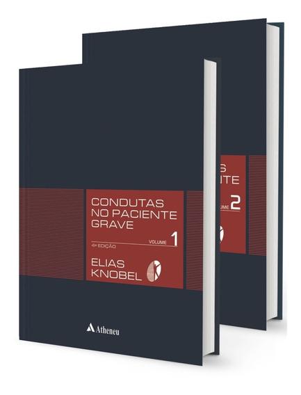 Condutas No Paciente Grave
