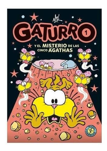 Imagen 1 de 2 de Gaturro Y El Misterio De Las Cinco Agathas (gaturro 1) - Nik