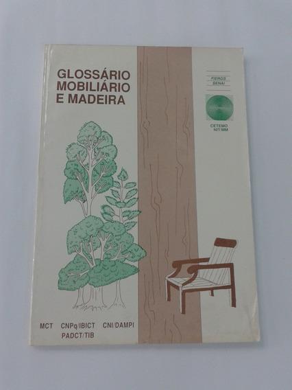 Kit Glossário Mobiliário E Madeira + Coletânea De Artigos Té