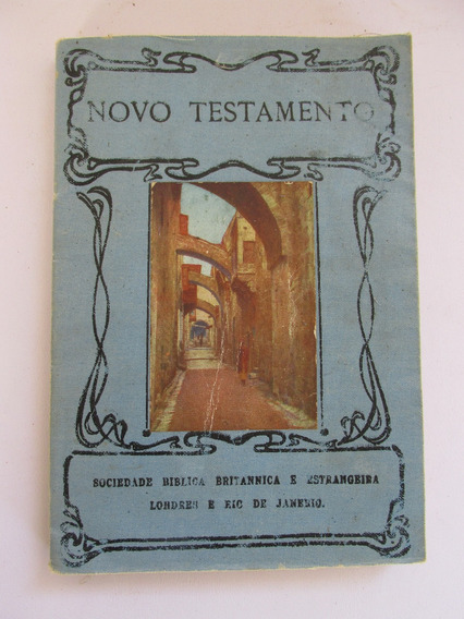 Novo Testamento De 1910 Traducção Brazileira Biblia Antiga