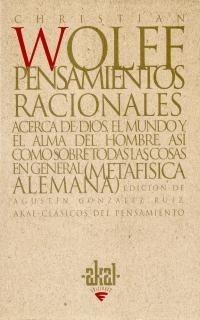 Pensamientos Racionales, Wolff, Ed. Akal