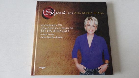 O Segredo Por Ana Maria Braga Acompanha Cd