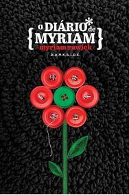 O Diário De Myriam - Myriam Rawick