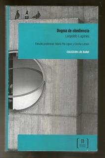 Dogma De Obediencia - Leopoldo Lugones