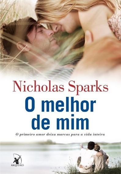 Livro O Melhor De Mim - Nicholas Sparks