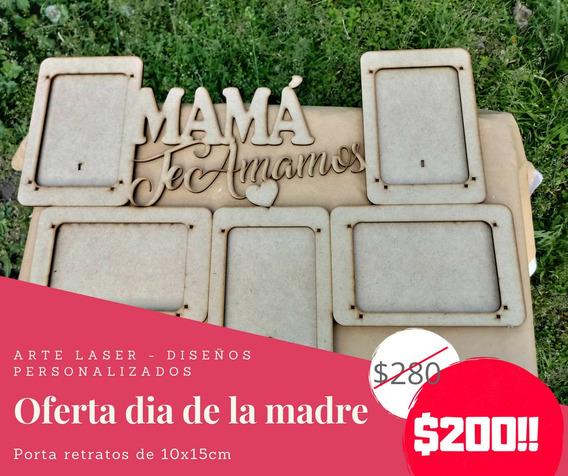 Porta Retrato 10x15 Dia De La Madre(10 Unidades)