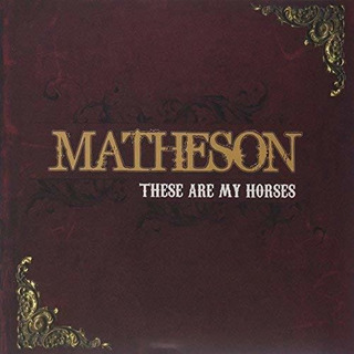 Vinilo : Matheson - These Are My Horses