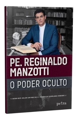 Livro Padre Reginaldo Manzotti Poder Oculto Frete Gratis 45