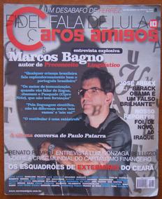 Revista Caros Amigos Nº 131 Fevereiro 2008