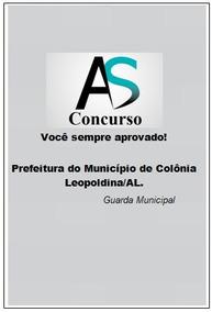 Apostila Pref. Colônia Leopoldia/al - Guarda Municipal