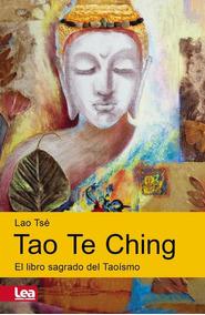 Tao Te Ching - Lao Tse / Enzo Maqueira
