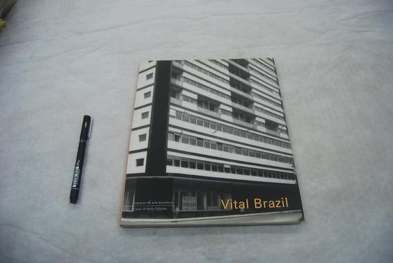Espaços Da Arte Brasileira - Vital Brazil Cosac &naify