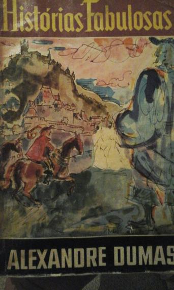 Histórias Fabulosas - Alexandre Dumas