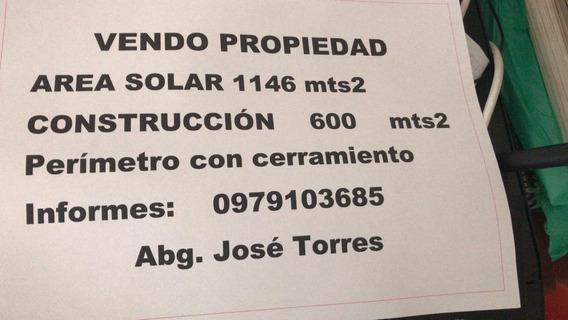 Propiedad En Machala Area Solar 1146 Mts2, Construccion 600m