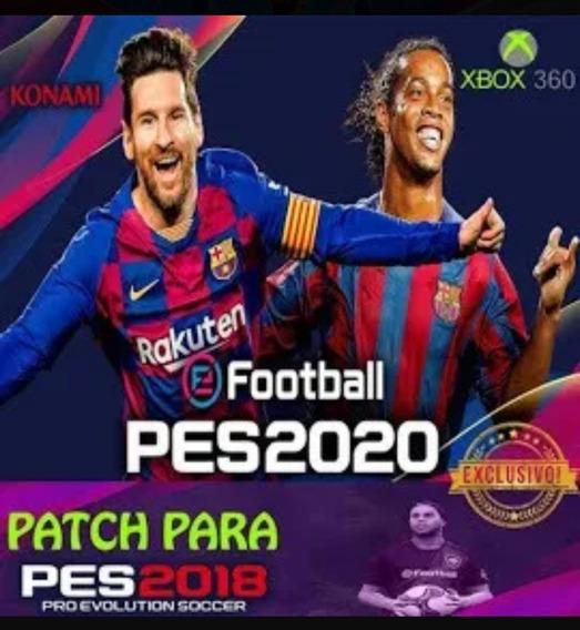 Patch Pes 2020 Para Pes 2018, Xbox 360 Travado E Destravado.