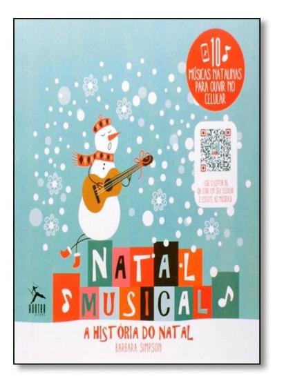 Natal Musical: A História Do Natal