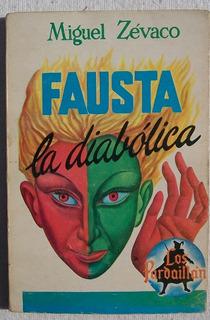 Fausta La Diabolica. Miguel Zévaco Libro 1961