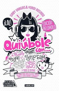 Quiúbole Con (mujeres) Edición Reloaded