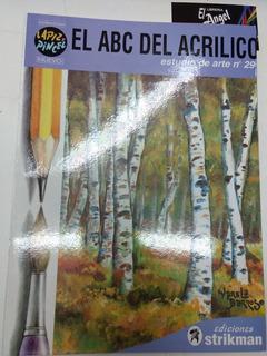 Libro El Abc Del Acrílico Est De Arte 29 Ediciones Strikman