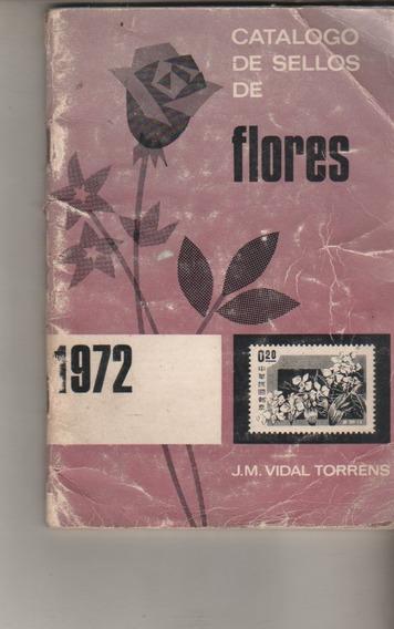 Catalogo De Sellos Postales Tema ** Flores ** Año 1972