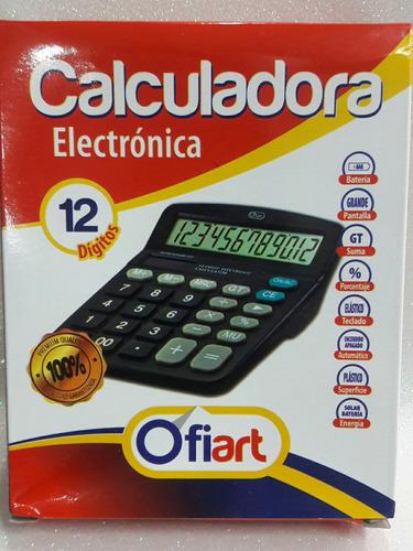Calculadora Ofiart Solar Y Bateria 12 Digitos X Precio 8 Ref