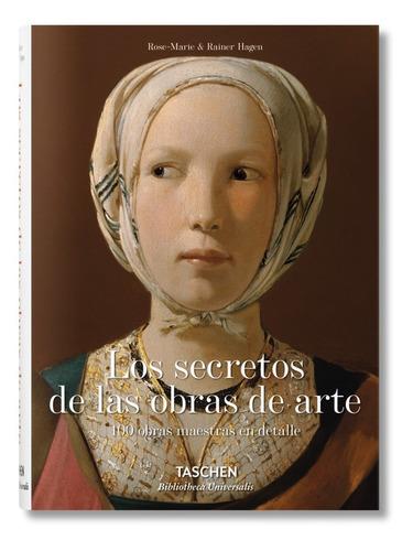 Los Secretos De Las Obras De Arte - Hagen - Taschen