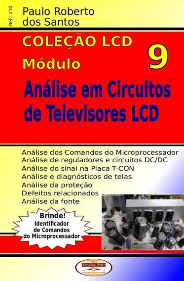 Livro Tvs Lcd.análise Circuitos De Tvs Lcd C/brinde.ref.210