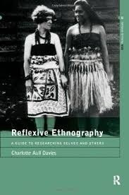 Reflexive Ethnography: A Guide To Researching Selves And Oth