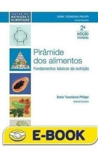 Pirâmide Dos Alimentos: Fundamentos Básicos Nutrição Da