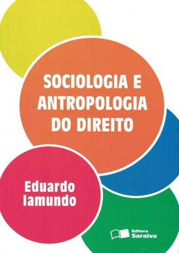 Imagem 1 de 1 de Sociologia E Antropologia Do Direito