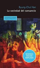 La Sociedad Del Cansancio: Segunda Edición Ampliada Byung-c