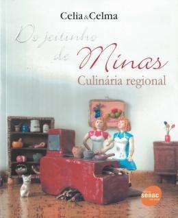 Do Jeitinho De Minas - Culinaria Regional