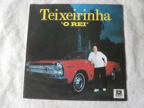 Lp Teixeirinha 1991 O Rei, Disco Vinil Gaucho Raro Seminovo