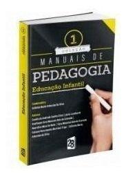 Educação Infantil Concursos Coleção Manuais De Pedagogia