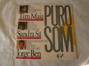 Lp Puro Som 1987 Tim Maia, Jorge Ben E Sandra Sá. Vinil