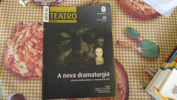 Revista De Teatro Sbat - Nº 519 - A Nova Dramaturgia