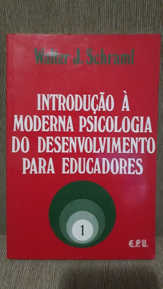 Livro Introdução À Moderna Psicologia Do Desenvolvimento...