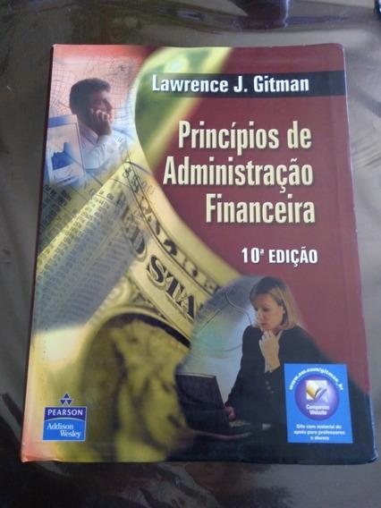 Livro Princípios De Administração Financeira 10 Edição.