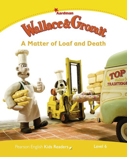 Wallace And Gromit: A Matter Of Loaf And Death - Pearson Kid
