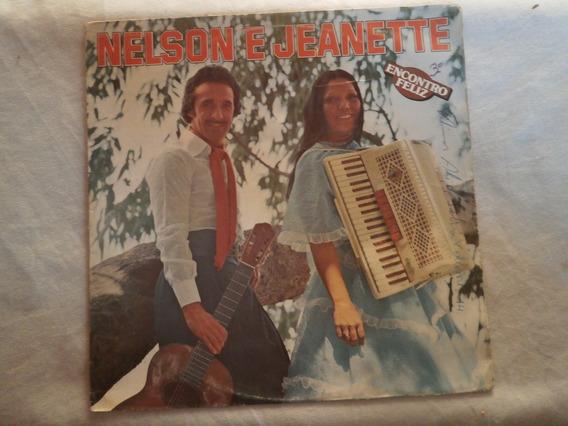 Lp Nelson E Jeanette - Encontro Feliz, Disco De Vinil, 1980